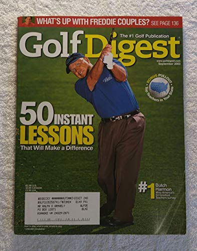 Butch Harmon - 50 Instant Lessons That Will Make a Difference - Golf Digest - September 2003 - Bonus Pullout: Top Teachers in Your State, Fred Couples article