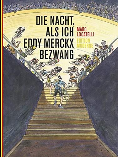 Die Nacht, in der ich Eddy Merckx bezwang