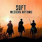 Soft Western Rhythms: Best Instrumental...