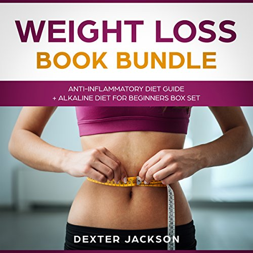 Weight Loss Book Bundle: Anti-Inflammatory Diet Guide + Alkaline Diet for Beginners Box Set audiobook cover art