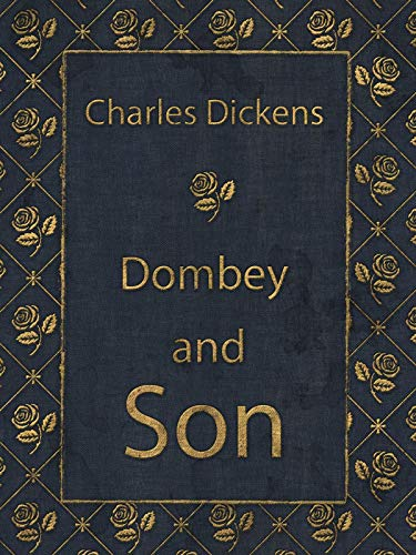 Dombey and Son: Charles Dickens (Fiction novel story Dombey and Son Charles...