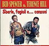 Bud Spencer & Terence Hill - Sberle, fagioli e canzoni