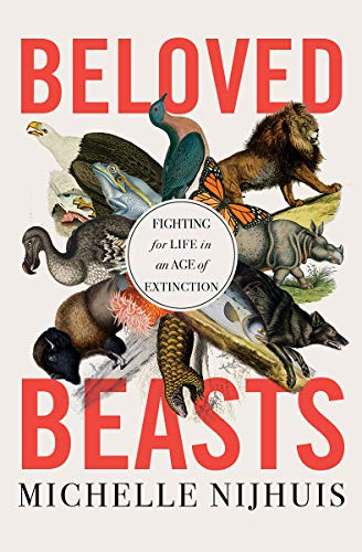Image of Beloved Beasts: Fighting for Life in an Age of Extinction