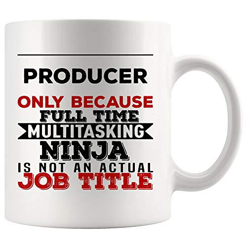 Producer Mug Coffee Cup Because Multitasking Ninja Not Actual Job Title | Funny Film Music Television Associate Best Manufacturer Maker Constructor Publisher Stationer