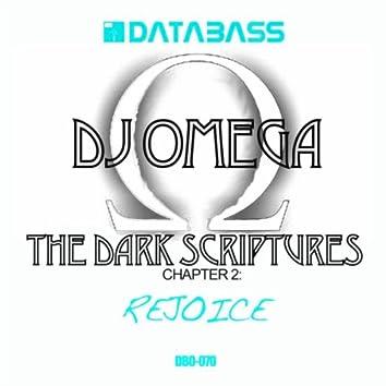 The Dark Scriptures Chapter 2: Rejoice