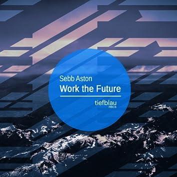 Work the Future