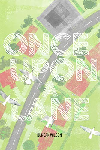Once Upon A Lane by [Duncan Wilson]