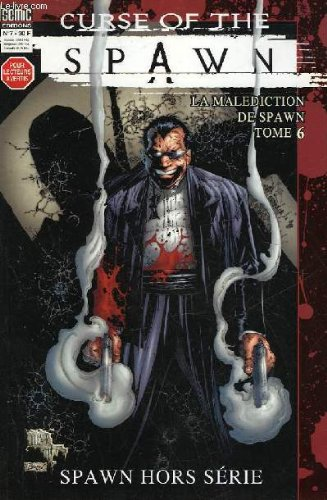 Curse of the spawn - la malediction de spawn - tome 6 - hors serie - n°7 - un tour du destin - coup de feu - malediction maudite
