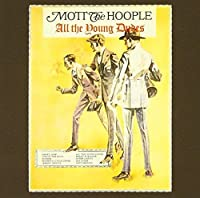 All the Young Dudes by Mott the Hoople (2013-03-12)
