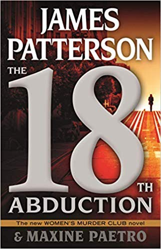 [By James Patterson] The 18th Abduction (Women's Murder Club) [2019] [Hardcover] New Launch Best selling book in |Women Sleuths (Books)|