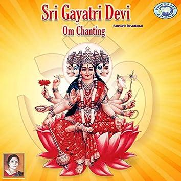 Sri Gayatri Devi Om Chanting - Single