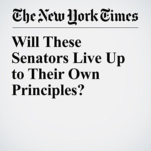 Will These Senators Live Up to Their Own Principles? copertina