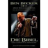 Ben Becker - Die Bibel: Eine gesprochene Symphonie - Ben Becker