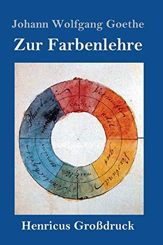 Zur Farbenlehre (Großdruck)