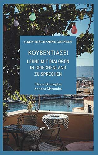 Kouventiase: Lerne mit Dialogen in Griechenland zu sprechen