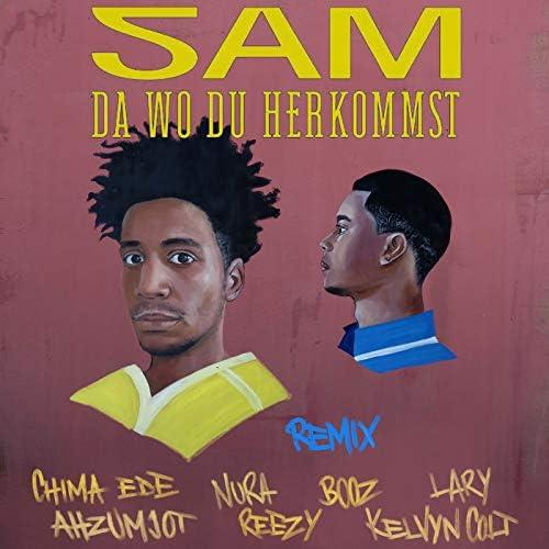 Sam feat. Booz, Nura, Chima Ede, Lary, Kelvyn Colt, Reezy & Ahzumjot