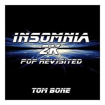Insomnia 2K (Pop Revisited)