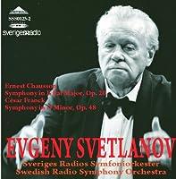 ショーソン:交響曲変ロ長調、フランク:交響曲ニ短調 スヴェトラーノフ指揮スウェーデン放送交響楽団