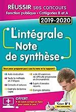 L'intégrale de la Note de synthèse - Catégories A et B - Concours 2019-2020 d'Olivier Bellégo