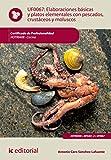 Elaboraciones básicas y platos elementales con pescados, crustáceos y moluscos. HOTR0408