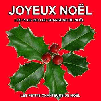 Joyeux Noël : Les plus belles chansons de Noël