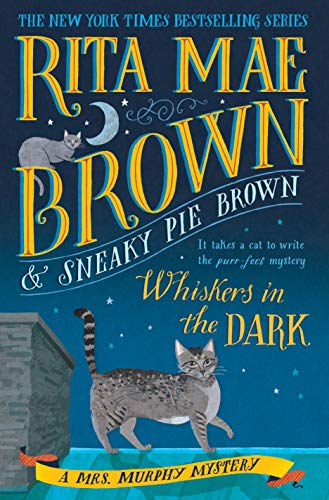 Image of Whiskers in the Dark: A Mrs. Murphy Mystery