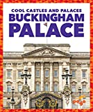 Buckingham Palaces (Pogo: Cool Castles and Palaces)