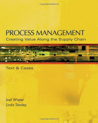 Process Management: Creating Value Along the Supply Chain (with CD-ROM and InfoTrac)