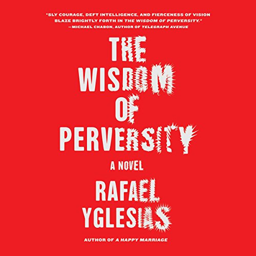 Wisdom of Perversity audiobook cover art