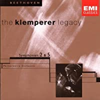 Klemperer Legacy - Beethoven: Symphonies no. 2 & 5 / Philharmonia Orchestra by Beethoven (2004-05-19)