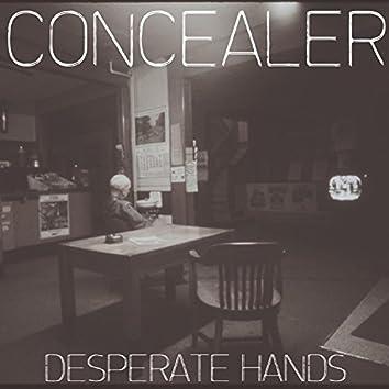 Desperate Hands