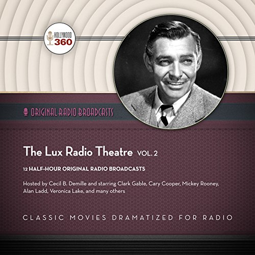 The Lux Radio Theatre, Vol. 2 audiobook cover art