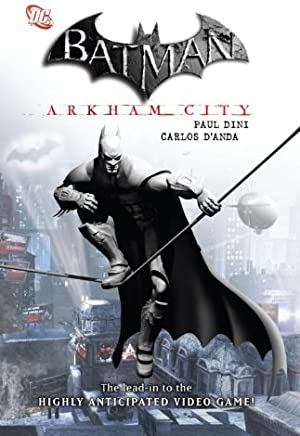 ({BATMAN: STREETS OF GOTHAM VOL. 3: THE HOUSE OF HUSH}) [{ By (author) Paul Dini, Illustrated by Dustin Nguyen }] on [August, 2011]