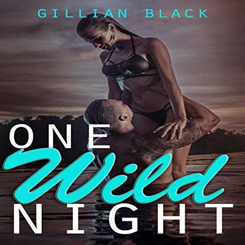 One Wild Night audiobook cover art