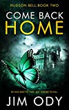 Come Back Home (Hudson Bell Book 2) (English Edition)