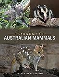 Jackson, S:  Taxonomy of Australian Mammals - Stephen Jackson