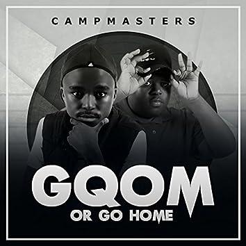 Gqom Or Go Home!