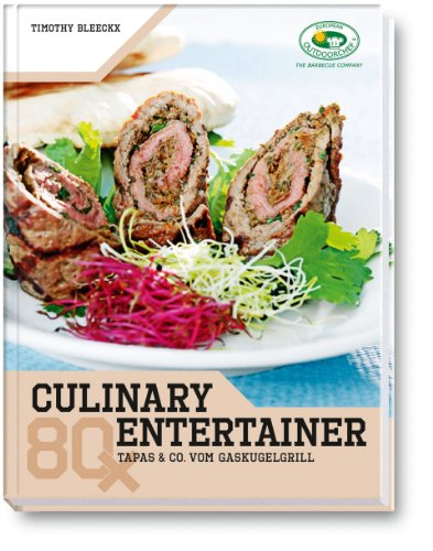 Outdoorchef Kochbuch Culinary Entertainer 2012