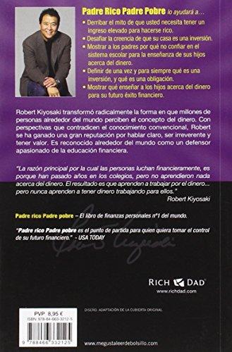 Reseña y Review del libro Padre Rico, padre Pobre: Qué les enseñan los ricos a sus hijos acerca del dinero, ¡que los pobres y la clase media no! de Robert T. Kiyosaki