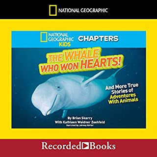 National Geographic Kids Chapters: The Whale Who Won Hearts audiobook cover art