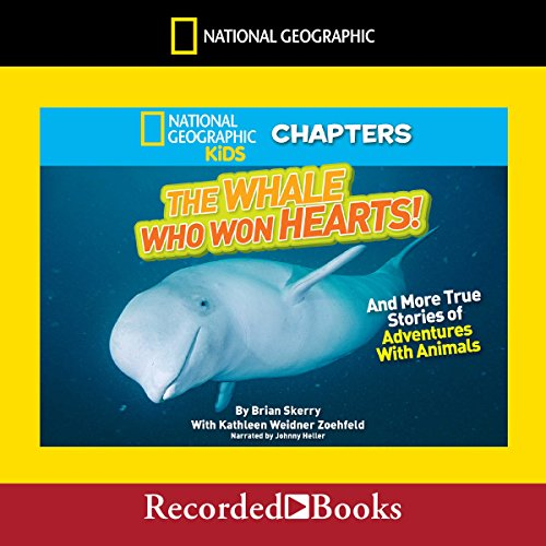 National Geographic Kids Chapters: The Whale Who Won Hearts cover art
