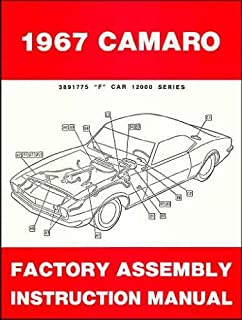 COMPLETE 1967 CHEVROLET CAMARO FACTORY ASSEMBLY INSTRUCTION MANUAL INCLUDES: Standard Camaro, Coupe, Z/28, Rally Sport, RS, LT, Super Sport, SS, Convertible. CHEVY 67