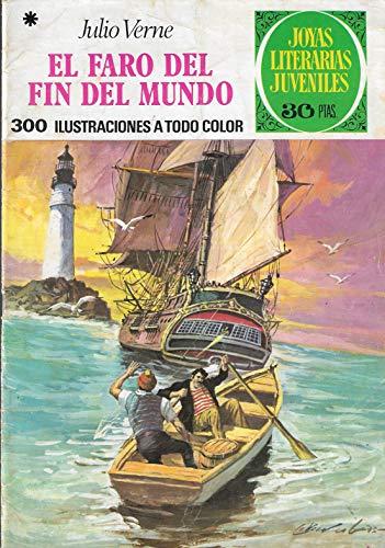 EL FARO DEL FIN DEL MUNDO - JULIO VERNE - Nº 91 - JOYAS LITERARIAS JUVENILES - 3ª Ed. 1979 - EDT. BRUGUERA.