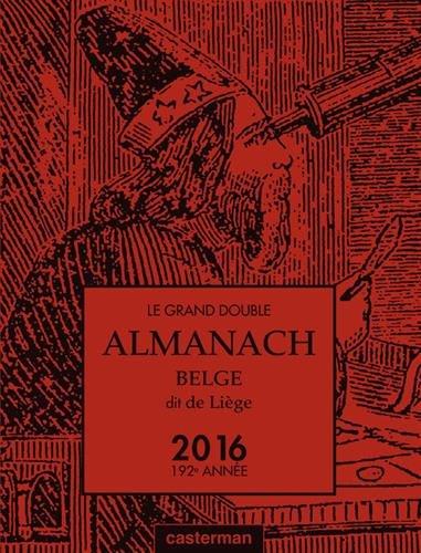 Le grand double almanach belge dit de Liège