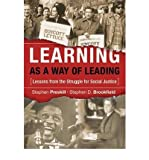 Learning as a Way of Leading: Lessons from the Struggle for Social Justice (Jossey-Bass Higher and Adult Education (Hardcover)) (Hardback) - Common
