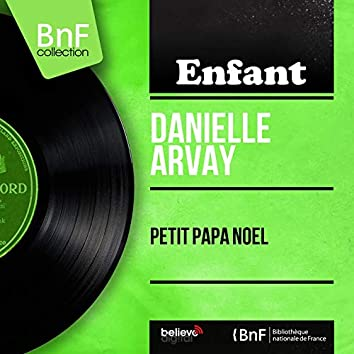 Petit Papa Noël (feat. Pierre Arvay et son orchestre) [Mono Version]