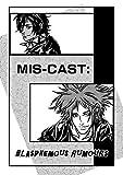 MIS-CAST: BLASPHEMOUS RUMOURS (English Edition)