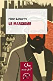 Le marxisme: « Que sais-je ? » n° 300 (French Edition)