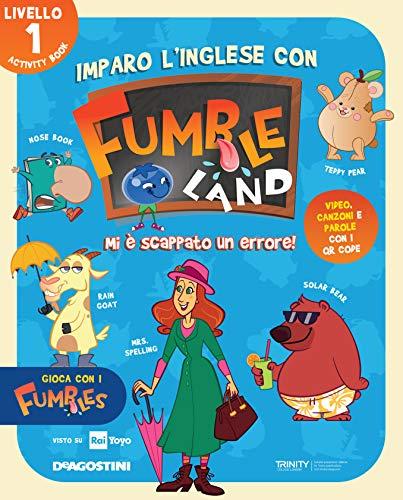Imparo l'inglese con Fumbleland. Mi è scappato un errore. Livello 1