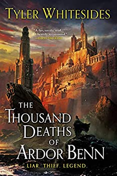 The Thousand Deaths of Ardor Benn by Tyler Whitesides science fiction and fantasy book and audiobook reviews